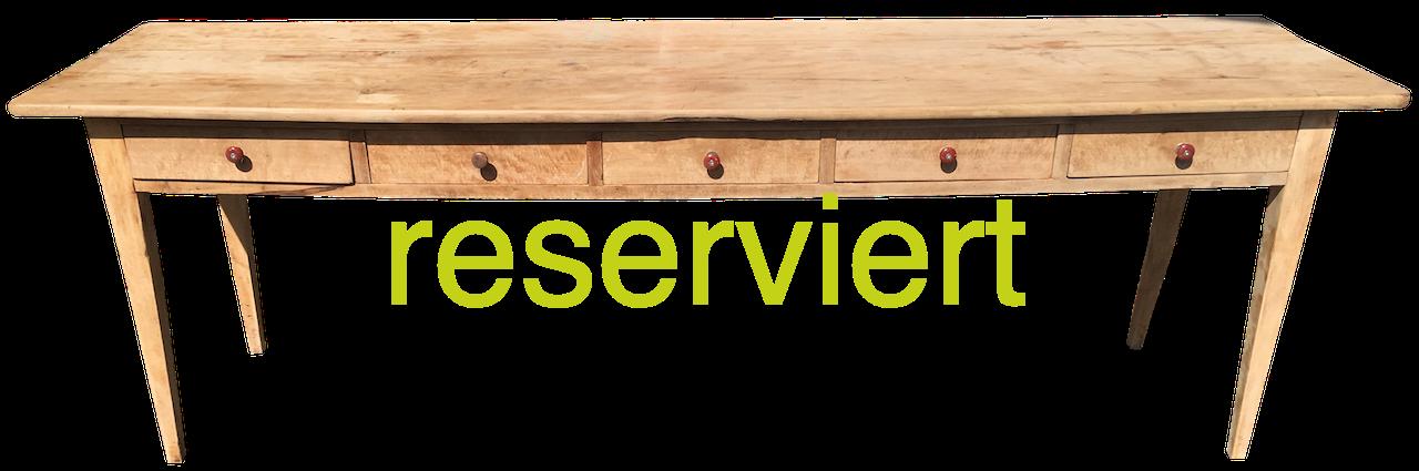 Tisch Ahorn 5Schubl Juni18A reserviert